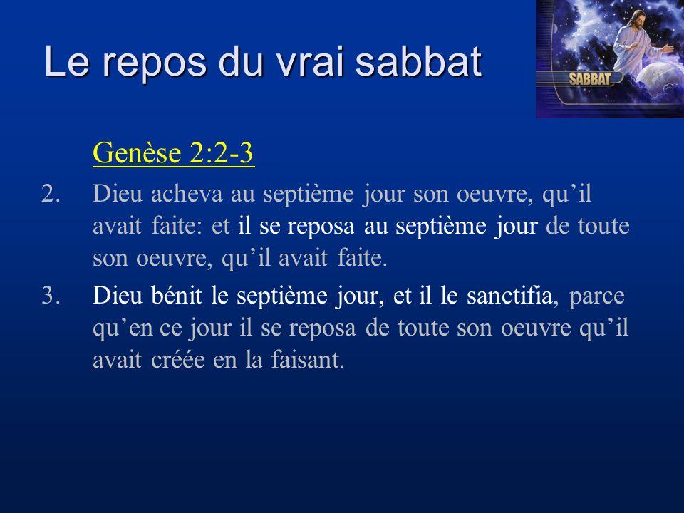 Le repos du vrai sabbat Genèse 2:2-3