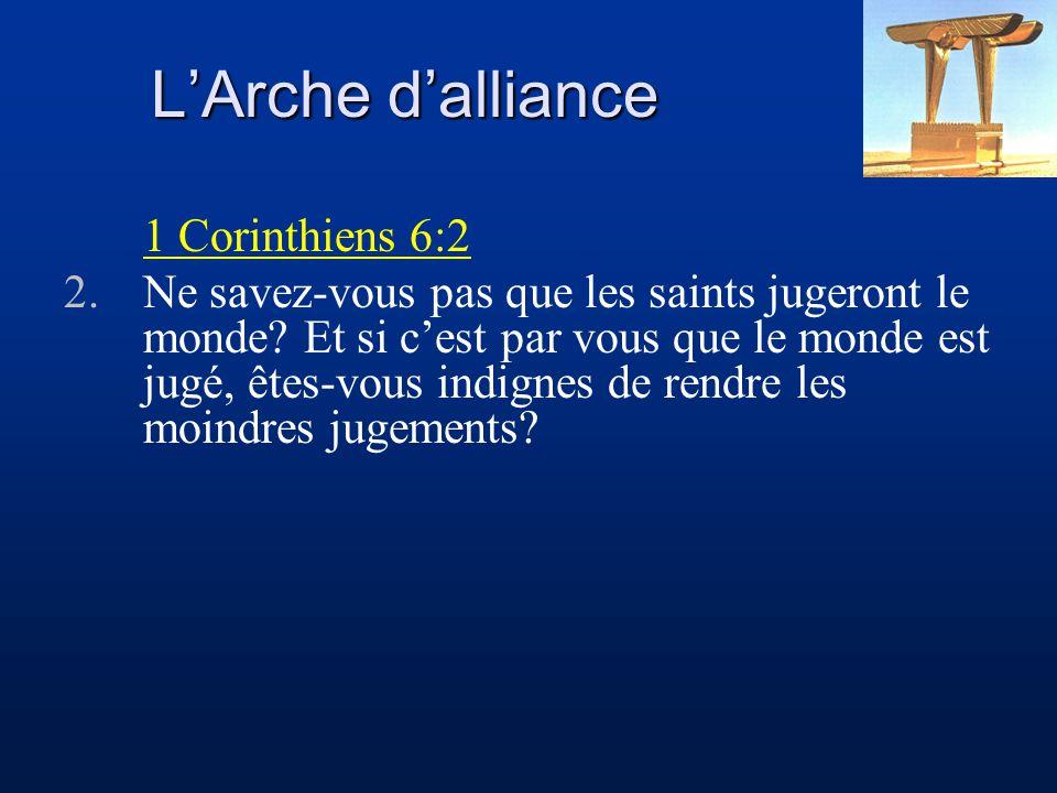 L'Arche d'alliance 1 Corinthiens 6:2