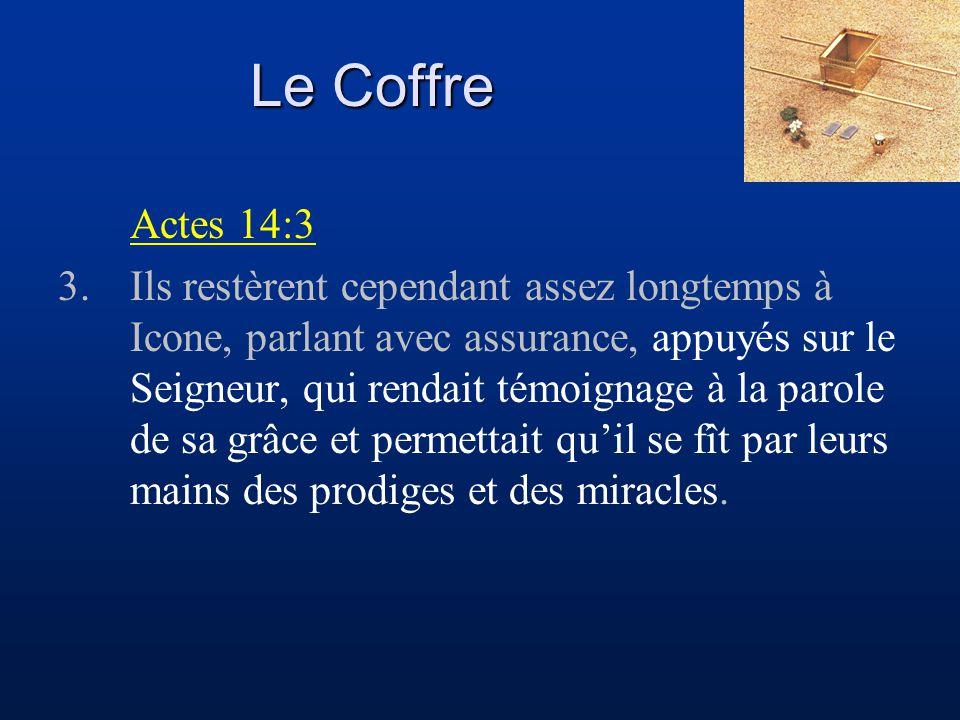 Le Coffre Actes 14:3.