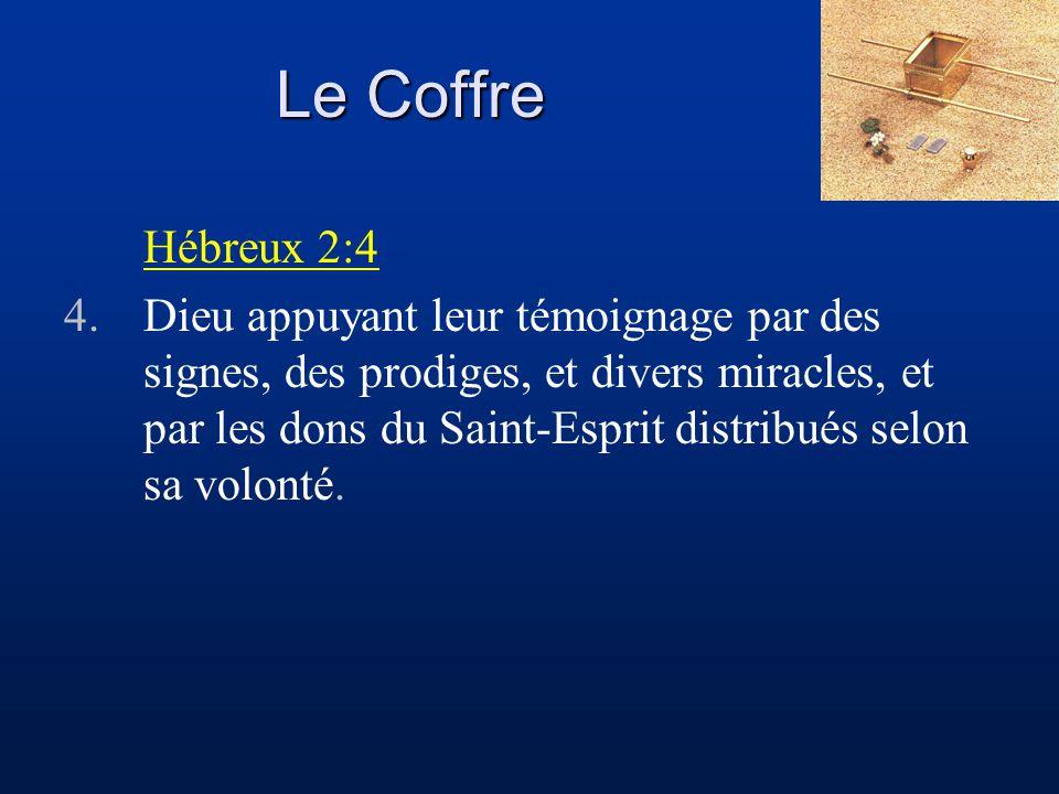 Le Coffre Hébreux 2:4.