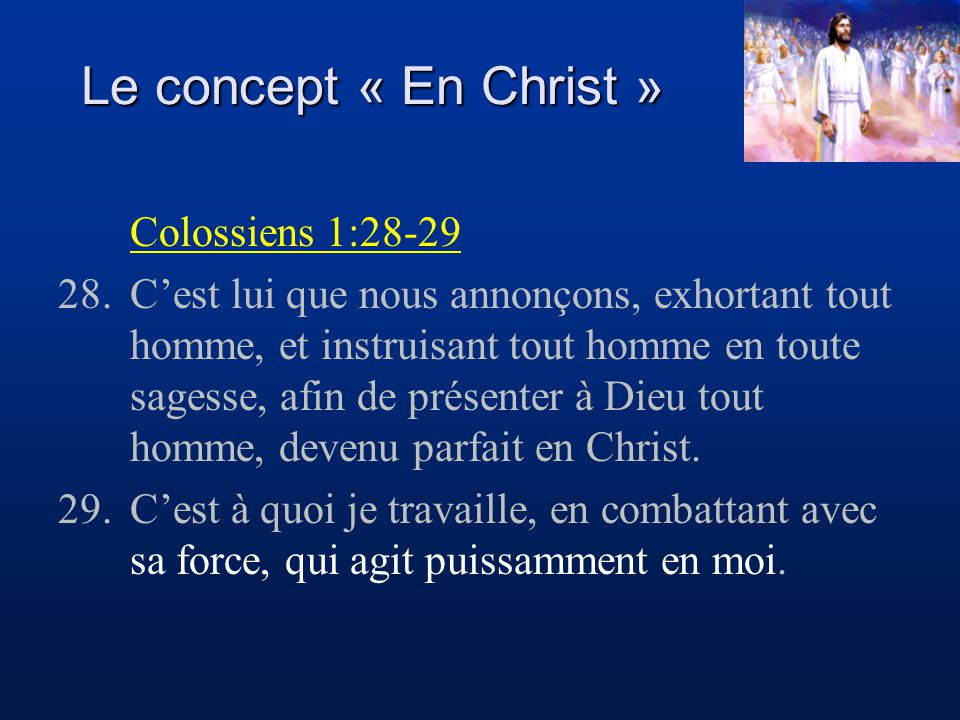 Le concept « En Christ » Colossiens 1:28-29
