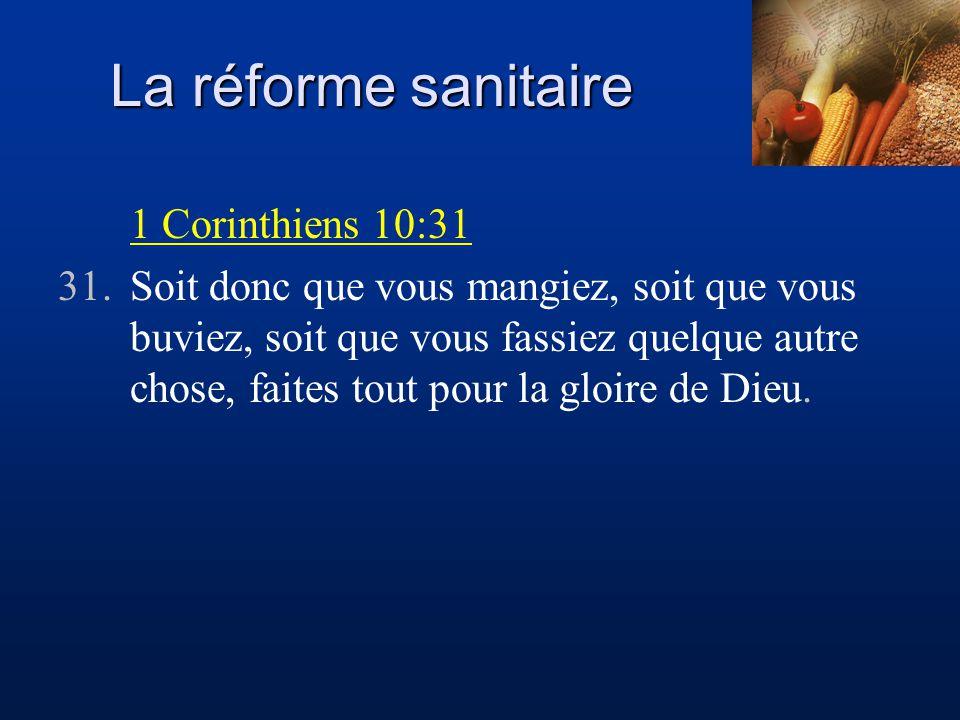 La réforme sanitaire 1 Corinthiens 10:31