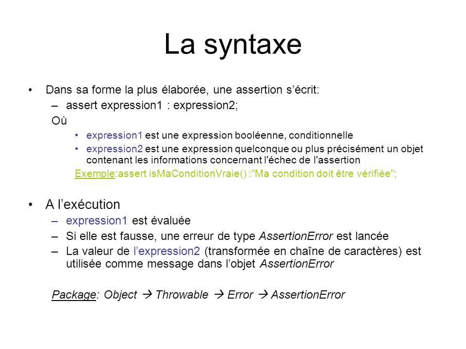La syntaxe A l'exécution