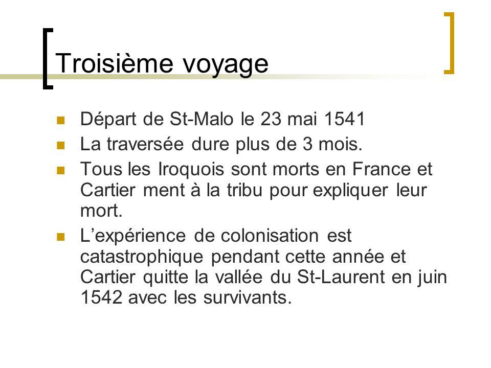 Troisième voyage Départ de St-Malo le 23 mai 1541