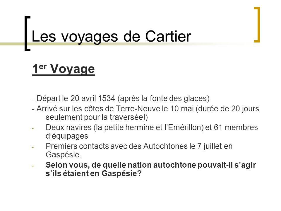 Les voyages de Cartier 1er Voyage