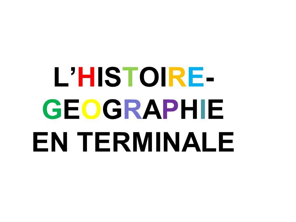 L'HISTOIRE-GEOGRAPHIE EN TERMINALE
