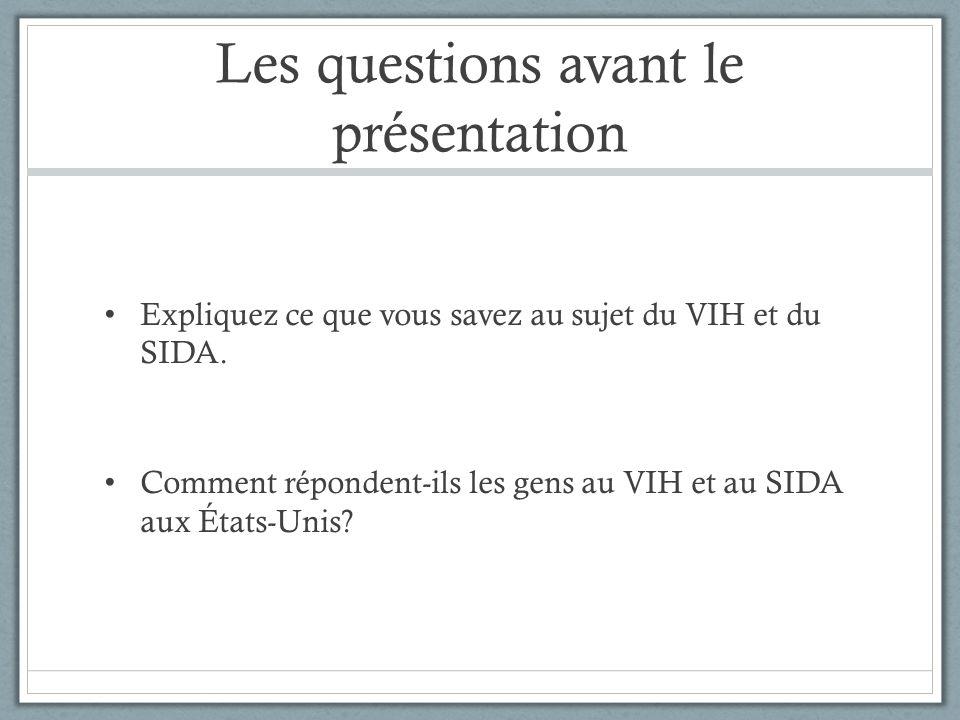 Les questions avant le présentation
