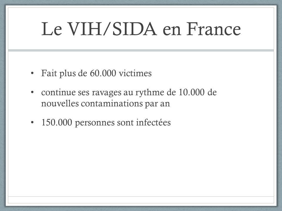 Le VIH/SIDA en France Fait plus de 60.000 victimes