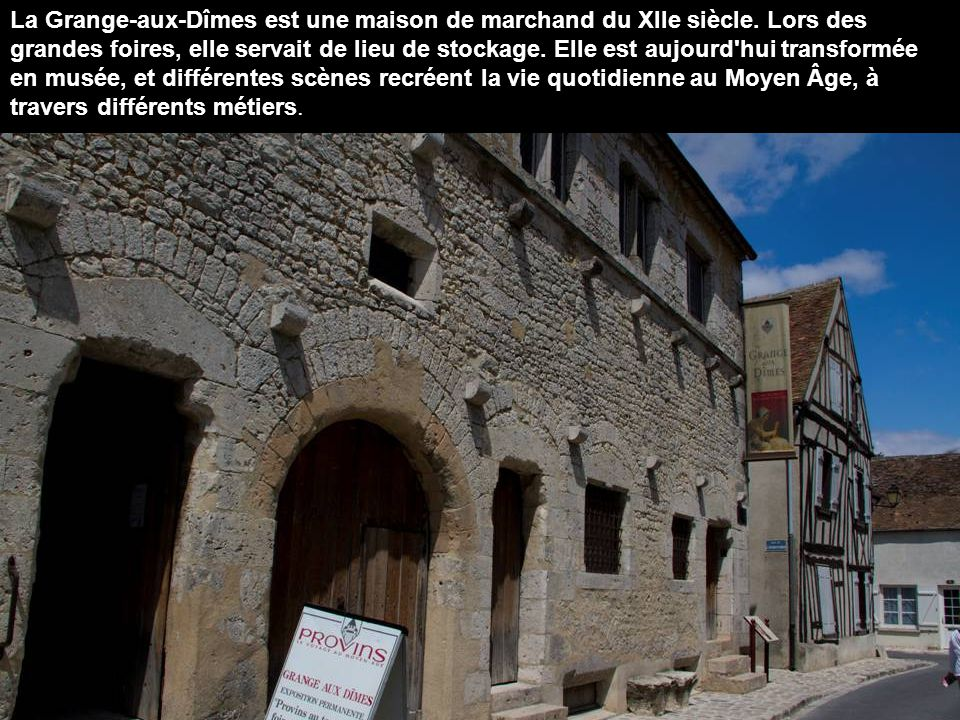 La Grange-aux-Dîmes est une maison de marchand du XIIe siècle