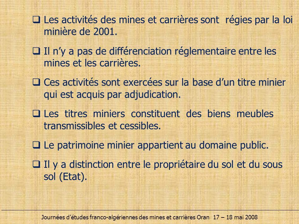 Le patrimoine minier appartient au domaine public.