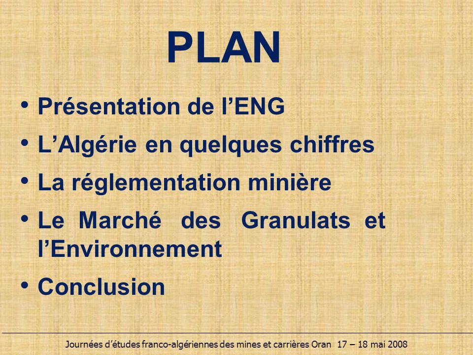 PLAN Présentation de l'ENG L'Algérie en quelques chiffres