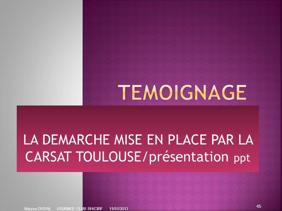 LA DEMARCHE MISE EN PLACE PAR LA CARSAT TOULOUSE/présentation ppt