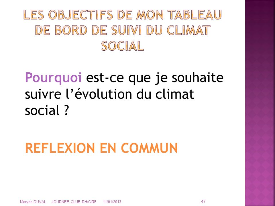 LES OBJECTIFS DE MON TABLEAU DE BORD DE SUIVI DU CLIMAT SOCIAL