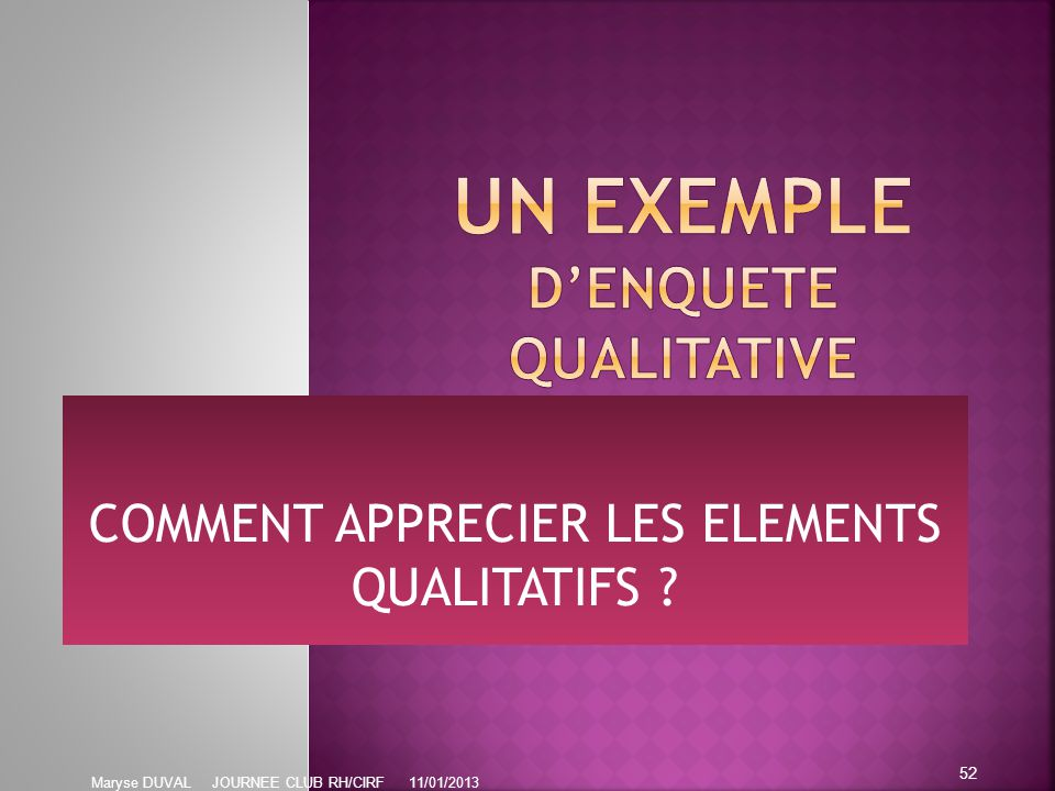 UN EXEMPLE D'ENQUETE QUALITATIVE