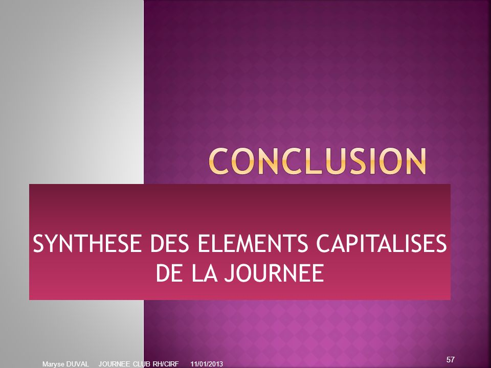 SYNTHESE DES ELEMENTS CAPITALISES DE LA JOURNEE