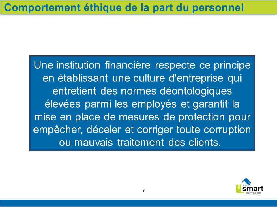 Comportement éthique de la part du personnel