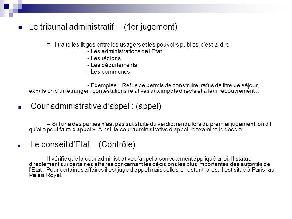 Le tribunal administratif : (1er jugement)