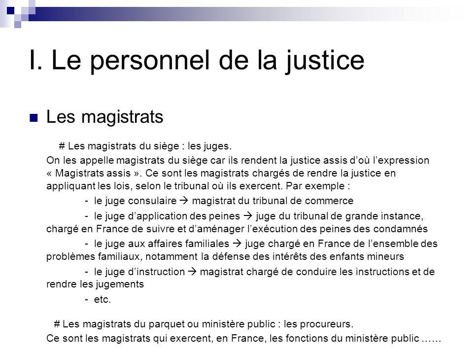 I. Le personnel de la justice