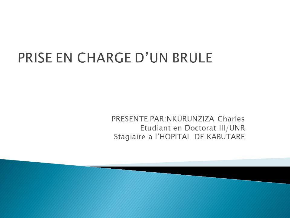 PRISE EN CHARGE D'UN BRULE