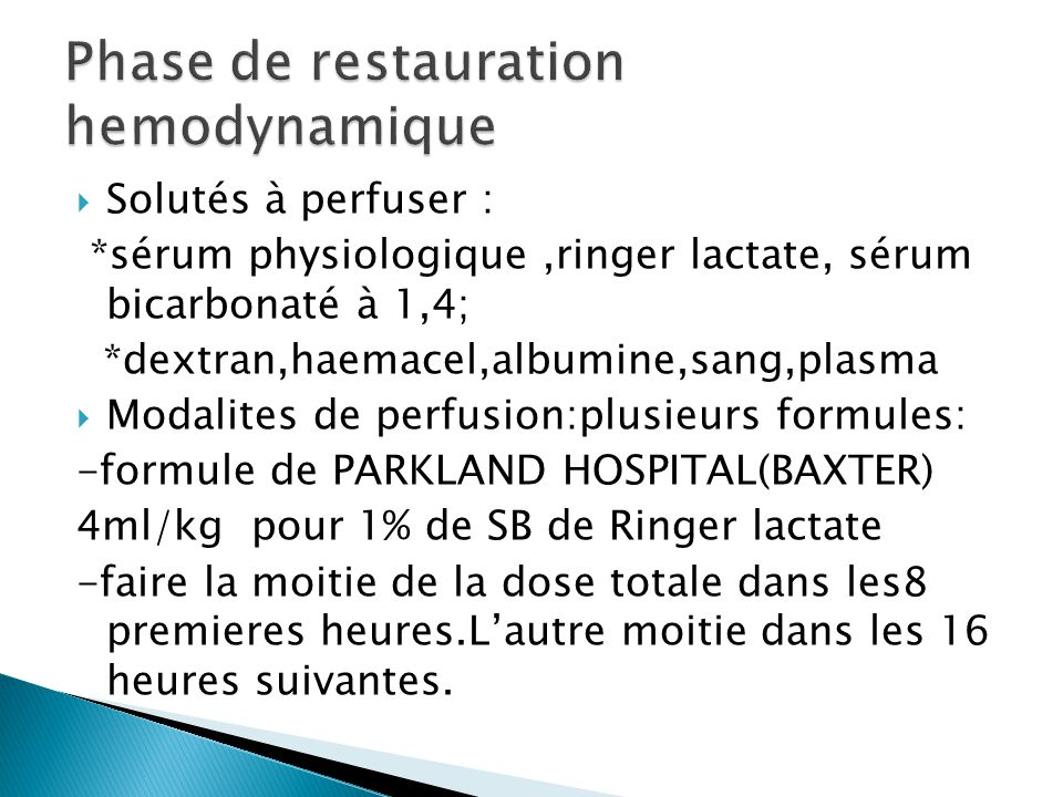 Phase de restauration hemodynamique
