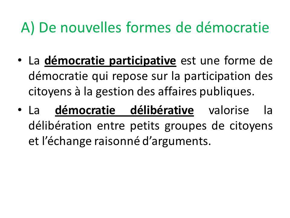 A) De nouvelles formes de démocratie