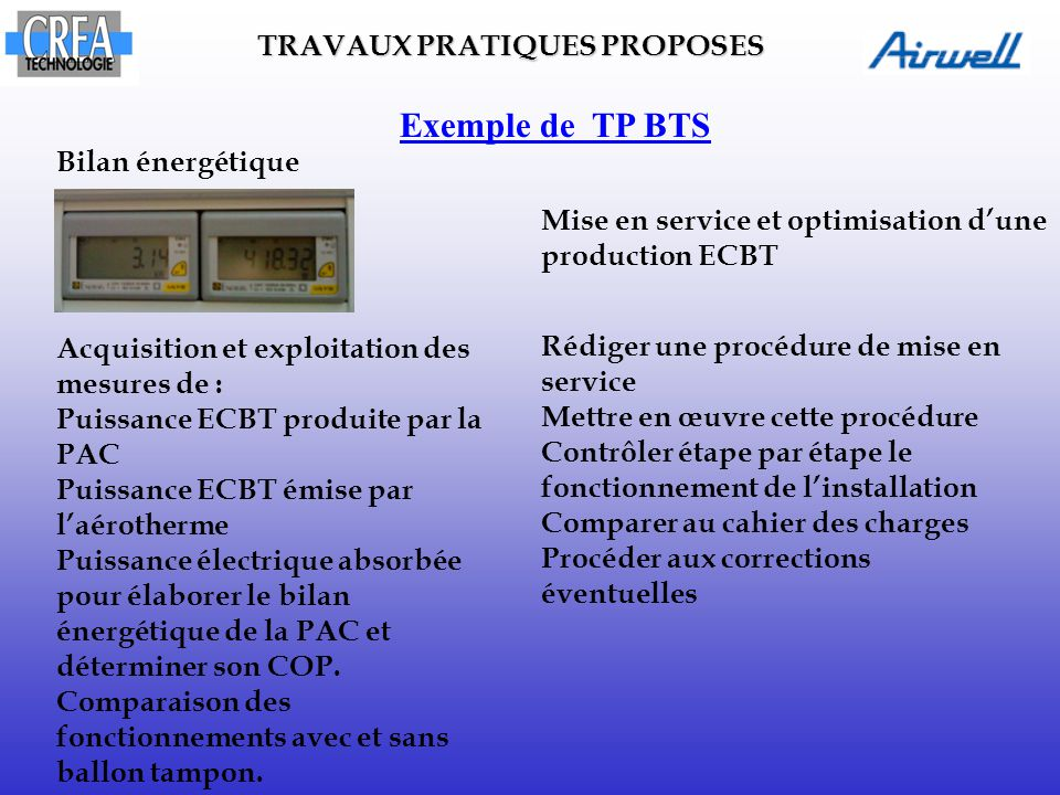 Exemple de TP BTS TRAVAUX PRATIQUES PROPOSES Bilan énergétique