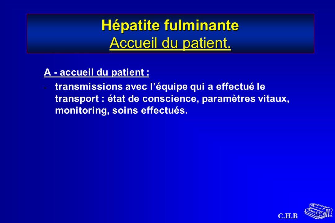 Hépatite fulminante Accueil du patient.
