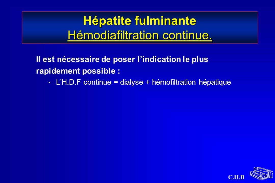 Hépatite fulminante Hémodiafiltration continue.