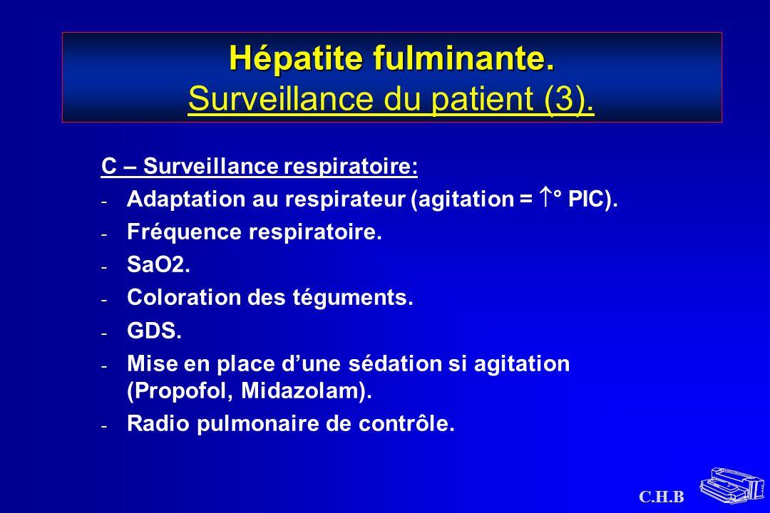 Hépatite fulminante. Surveillance du patient (3).