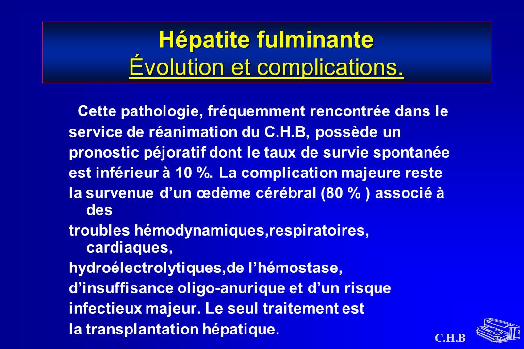 Hépatite fulminante Évolution et complications.