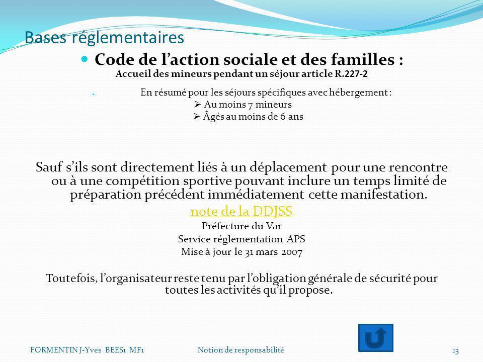 Bases réglementaires Code de l'action sociale et des familles :