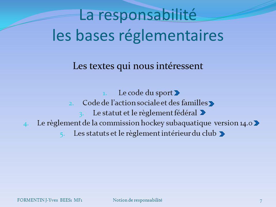 La responsabilité les bases réglementaires