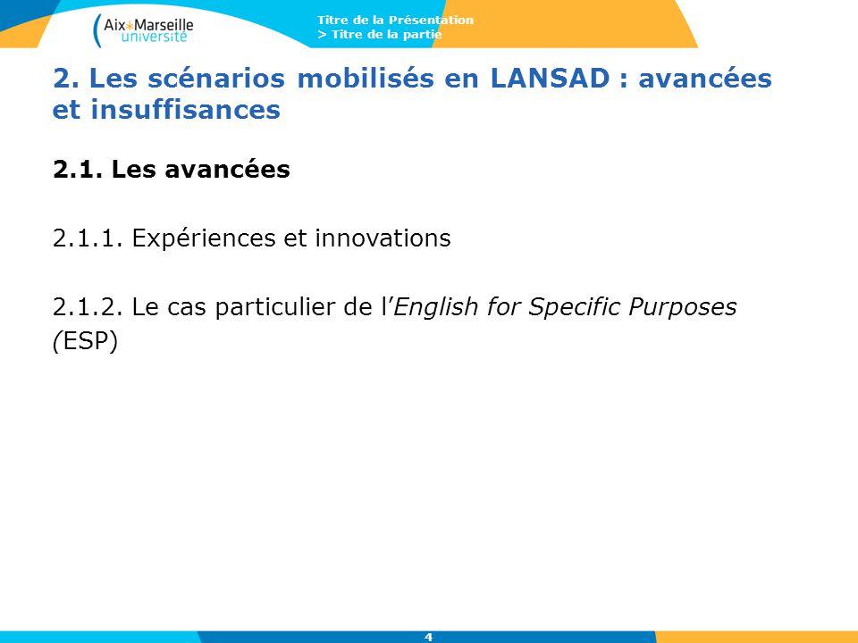 2. Les scénarios mobilisés en LANSAD : avancées et insuffisances