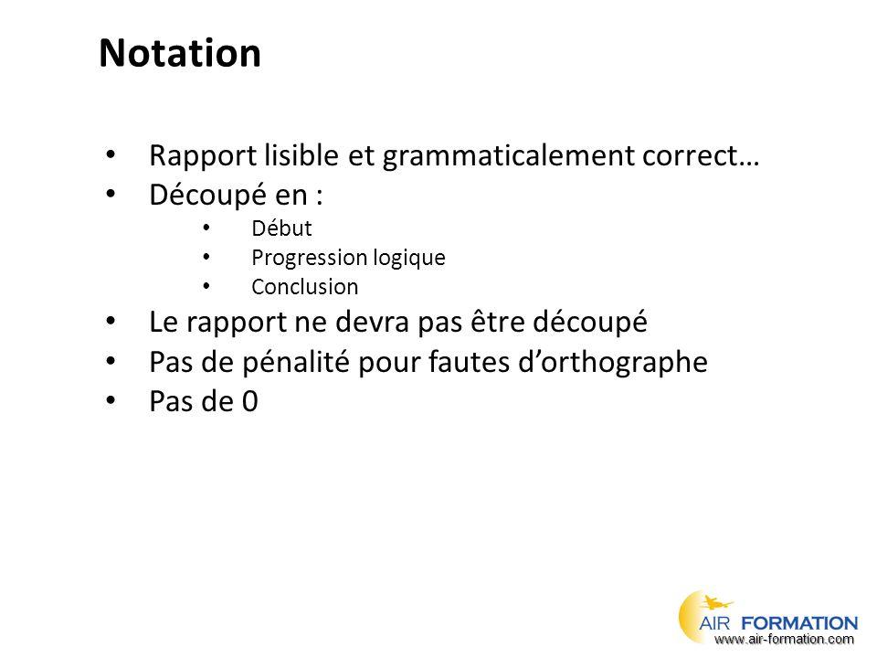Notation Rapport lisible et grammaticalement correct… Découpé en :