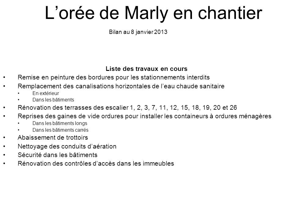 L'orée de Marly en chantier