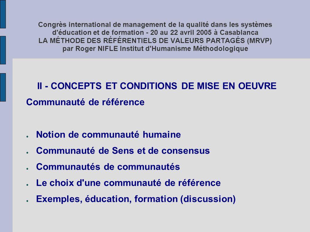 II - CONCEPTS ET CONDITIONS DE MISE EN OEUVRE