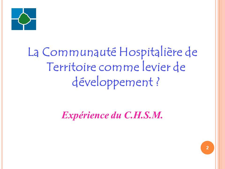 La Communauté Hospitalière de Territoire comme levier de développement