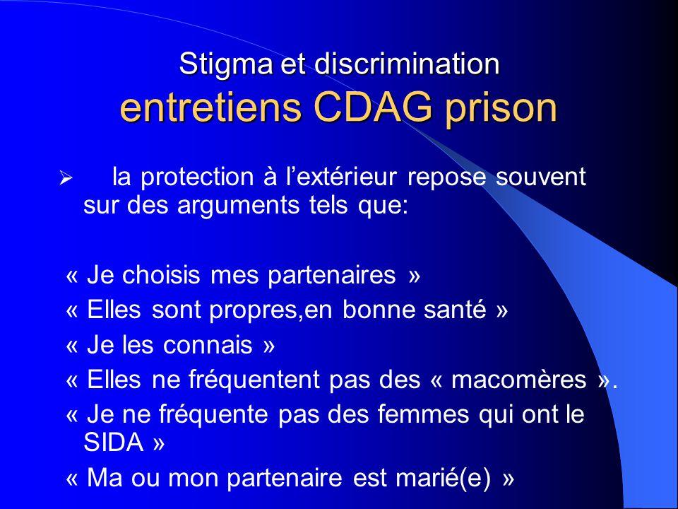 Stigma et discrimination entretiens CDAG prison