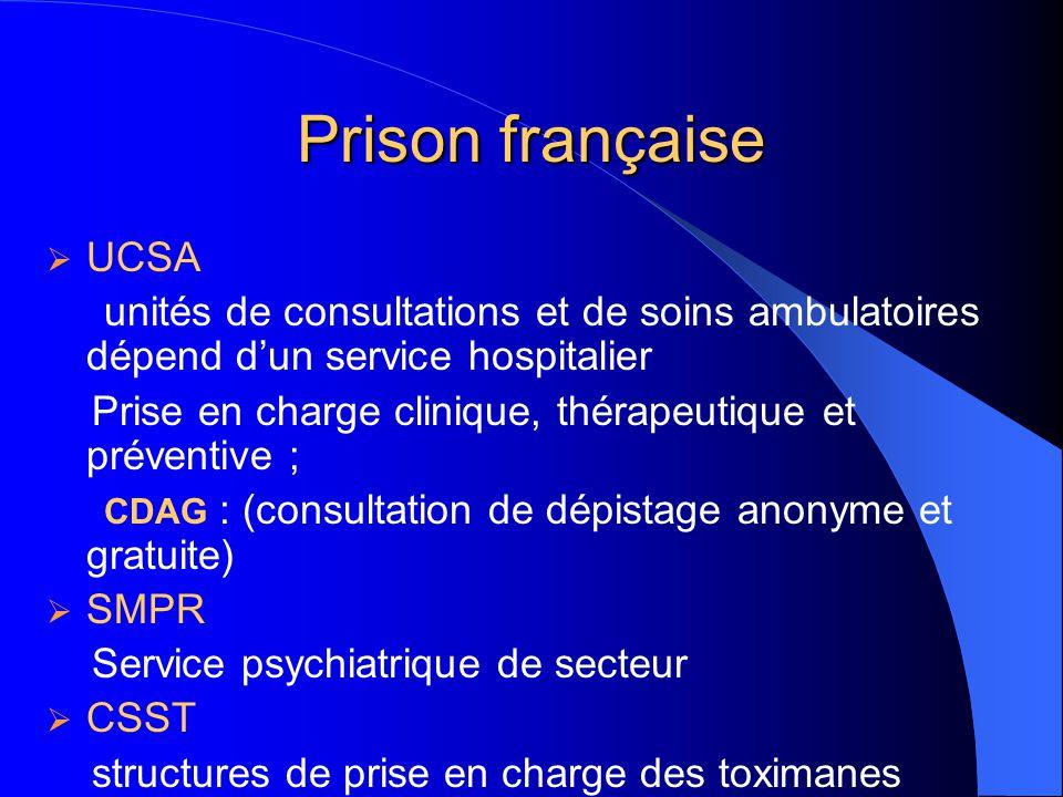 Prison française UCSA. unités de consultations et de soins ambulatoires dépend d'un service hospitalier.