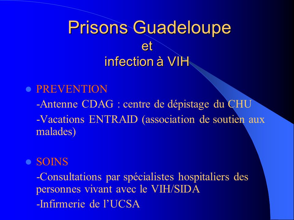 Prisons Guadeloupe et infection à VIH