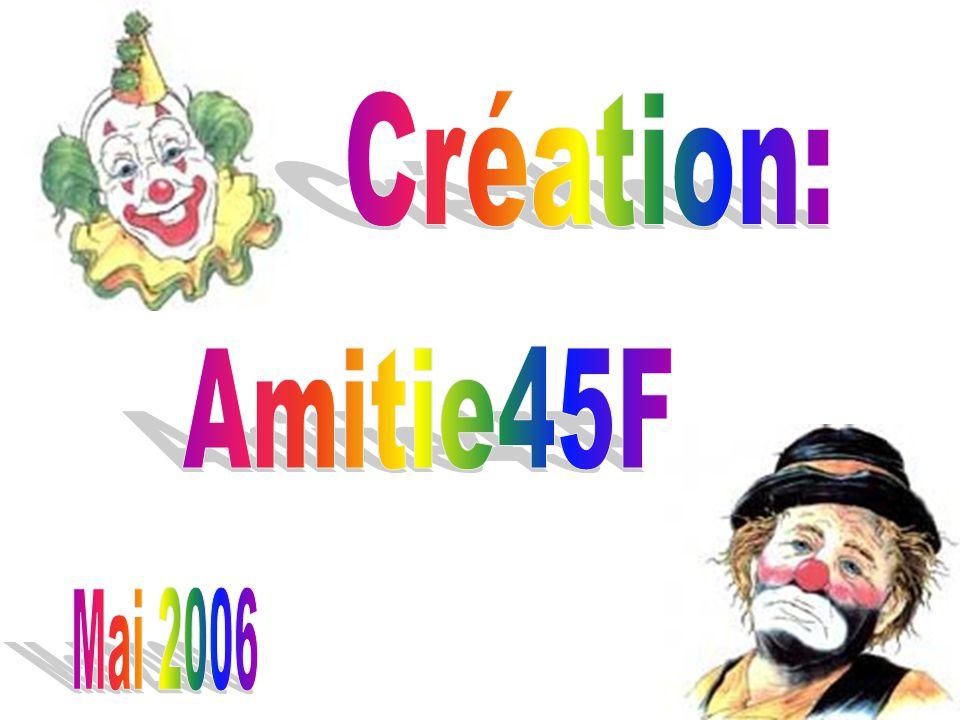 Création: Amitie45F Mai 2006