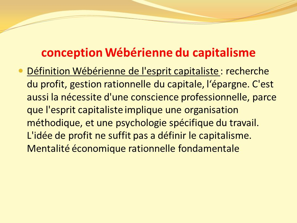 conception Wébérienne du capitalisme