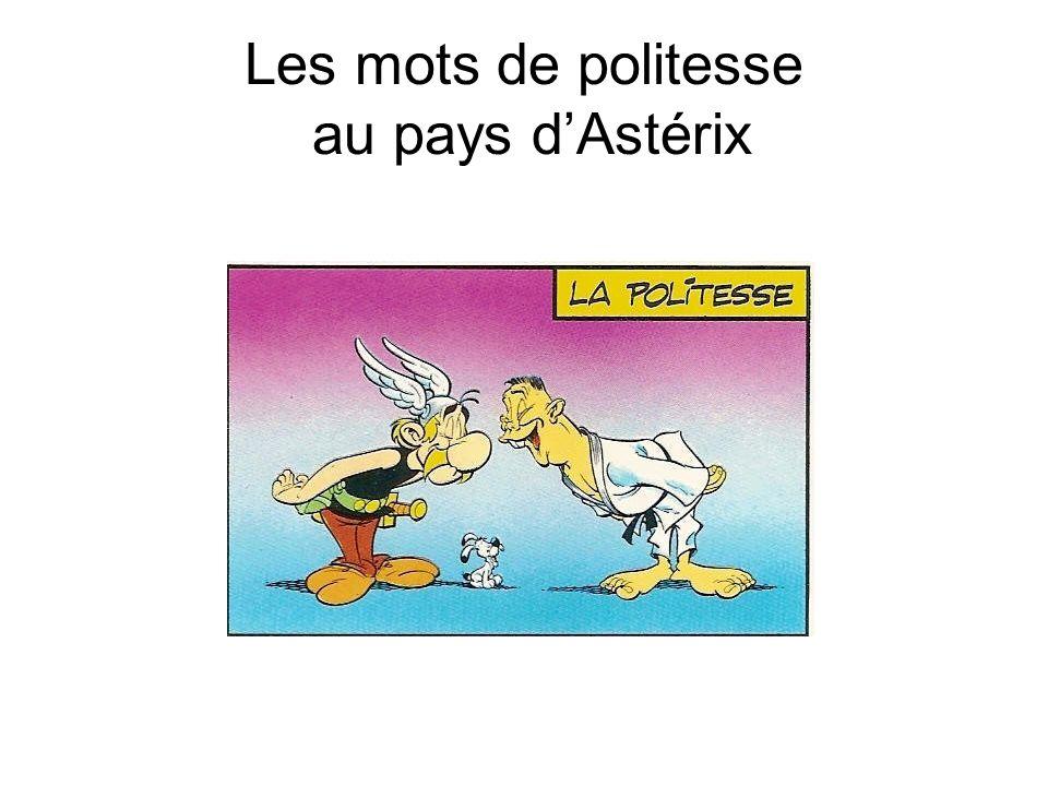 Les mots de politesse au pays d'Astérix