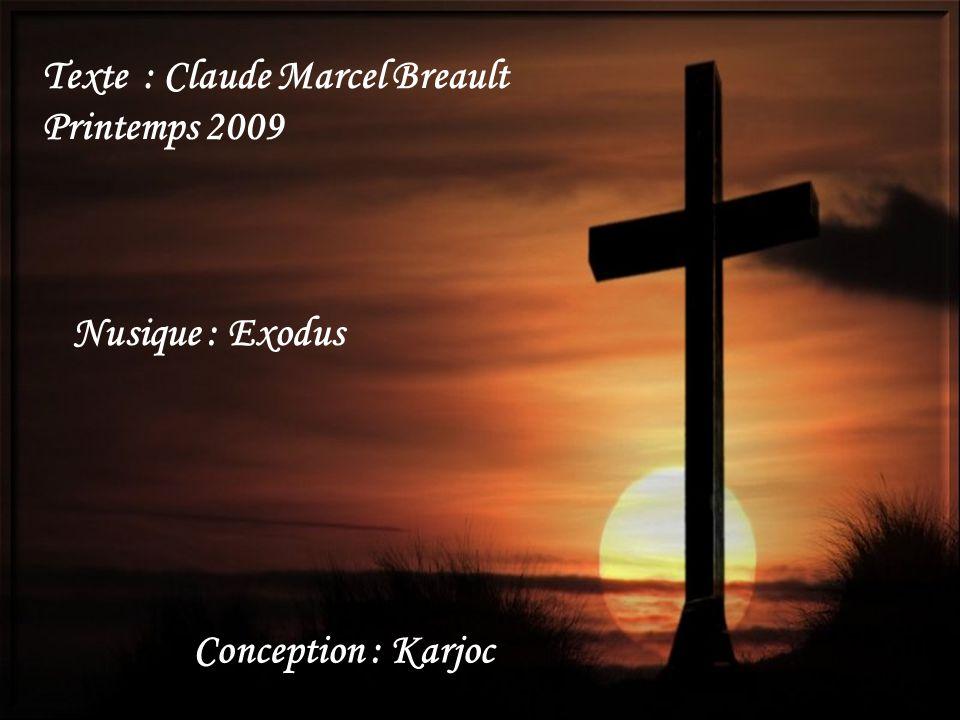 Texte : Claude Marcel Breault
