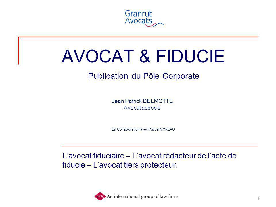 AVOCAT & FIDUCIE Publication du Pôle Corporate