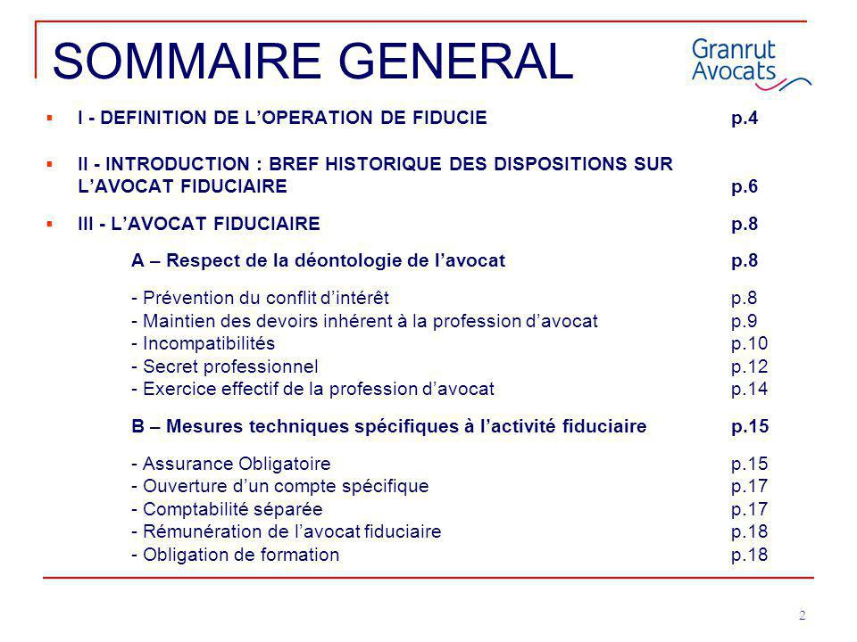 SOMMAIRE GENERAL I - DEFINITION DE L'OPERATION DE FIDUCIE p.4