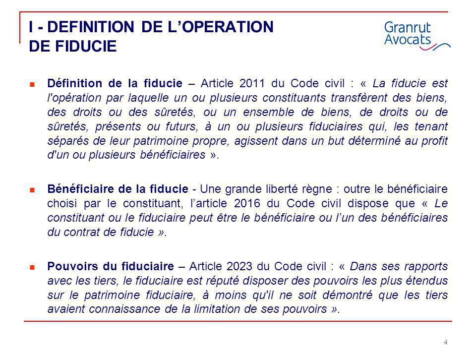 I - DEFINITION DE L'OPERATION DE FIDUCIE