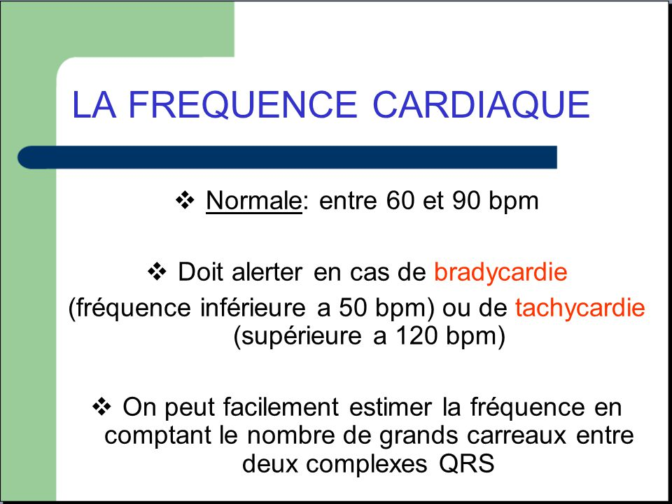 LA FREQUENCE CARDIAQUE