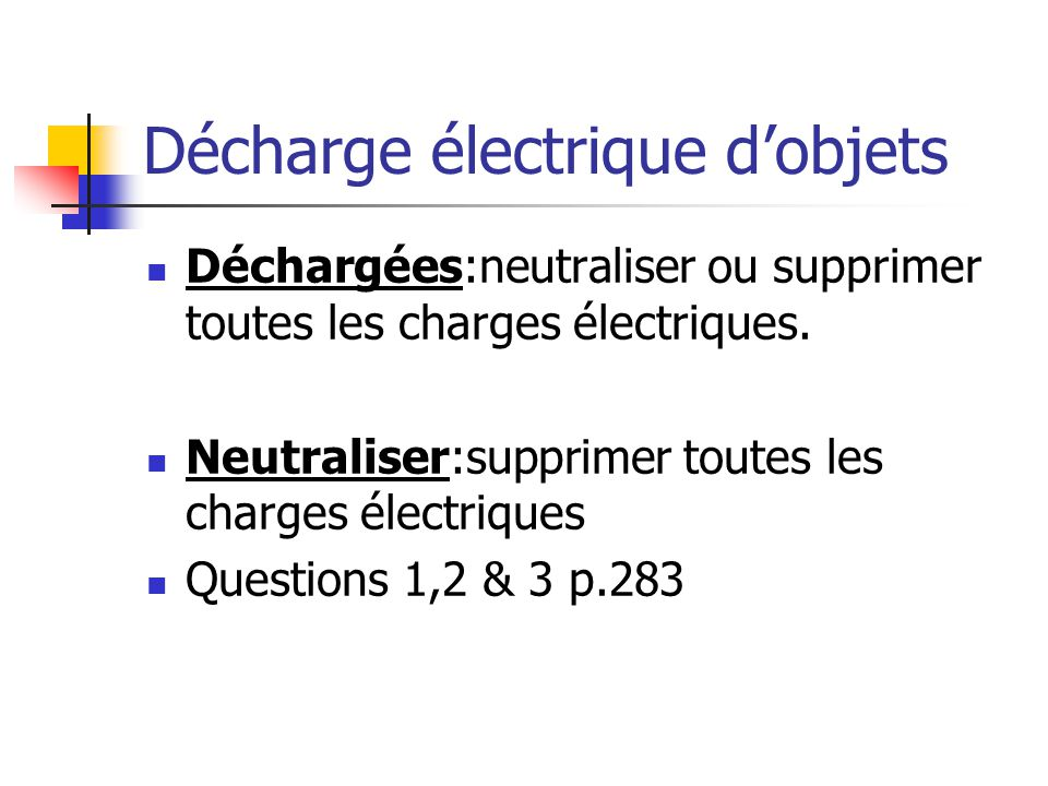 Décharge électrique d'objets