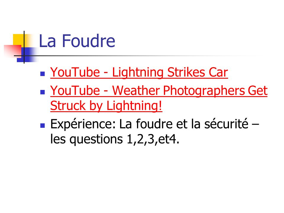 La Foudre YouTube - Lightning Strikes Car